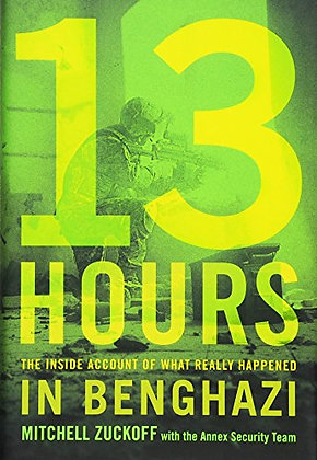 SIGNED COPY - 13 Hours: The Inside Account Of What Really Happened In Benghazi