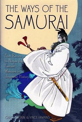 Ways Of The Samurai From Ronins To Ninja