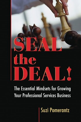 Seal The Deal: The Essential Mindsets For Growing Your Professional Services Bus