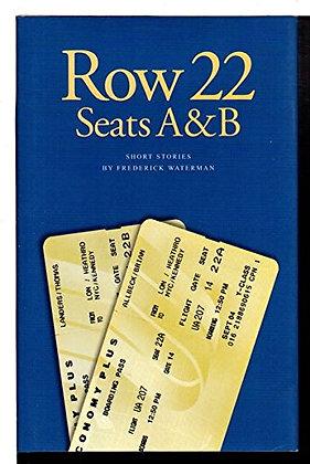 Row 22, Seats A & B