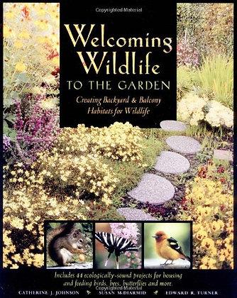 Welcoming Wildlife to the Garden: Creating Backyard and Balcony Habitats
