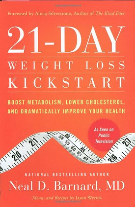 21-Day Weight Loss Kickstart: Boost Metabolism, Lower Cholesterol, And Dramatica