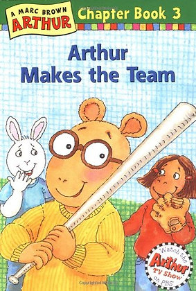 Arthur Makes the Team: A Marc Brown Arthur Chapter Book 3 (Arthur Chapter Books)