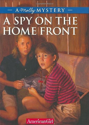 A Spy on the Home Front: A Molly Mystery (American Girl Mysteries)