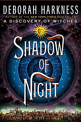 Shadow of Night: A Novel (All Souls Series)