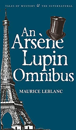 Arsene Lupin Omnibus (Tales Of Mystery & The Supernatural) (English And French E