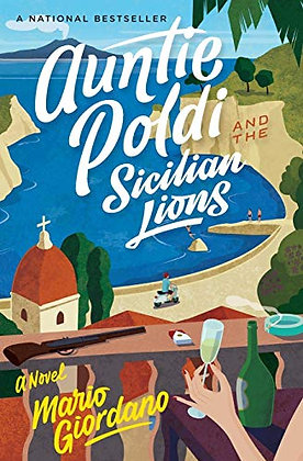 Auntie Poldi And The Sicilian Lions (1) (An Auntie Poldi Adventure)