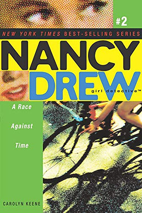 A Race Against Time (Nancy Drew: All New Girl Detective #2)