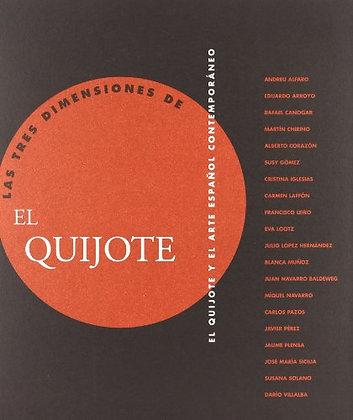 Tres Dimensiones De El Quijote, Las