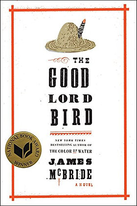 SIGNED COPY - The Good Lord Bird: A Novel