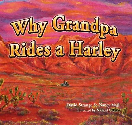 Why Grandpa Rides a Harley