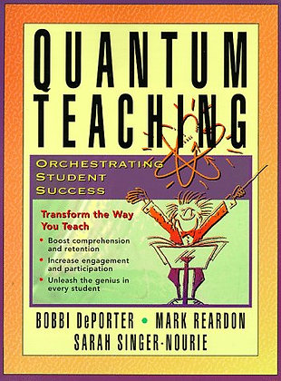 Quantum Teaching: Orchestrating Student Success