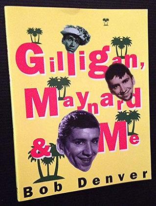 SIGNED COPY - Gilligan, Maynard & Me