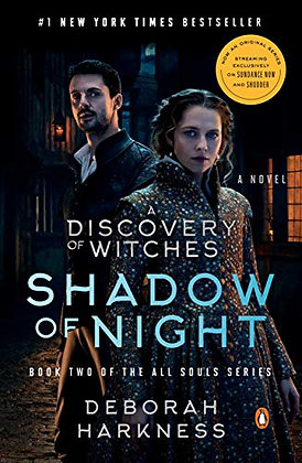 Shadow of Night (Movie Tie-In): A Novel (All Souls Series)
