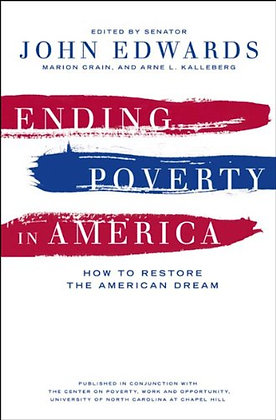 SIGNED COPY - Ending Poverty In America: How To Restore The American Dream