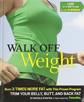 Walk Off Weight Burn 3 Times More Fat, with This Proven Program Trim Your Belly,