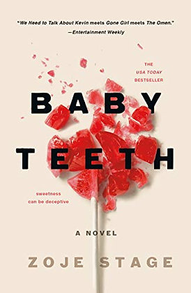 Baby Teeth: A Novel