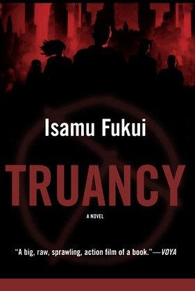 Truancy: A Novel (Truancy, 1)
