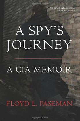 A Spy's Journey: A CIA Memoir