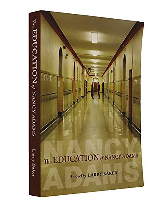 SIGNED COPY - The Education Of Nancy Adams