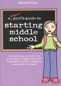 A Smart Girls Guide to Starting Middle School