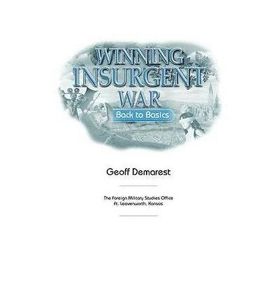 Winning Insurgent War: Back To Basics