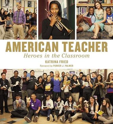 American Teacher: Heroes In The Classroom