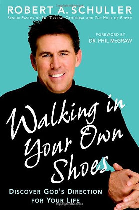 Walking In Your Own Shoes: Discover God's Direction For Your Life