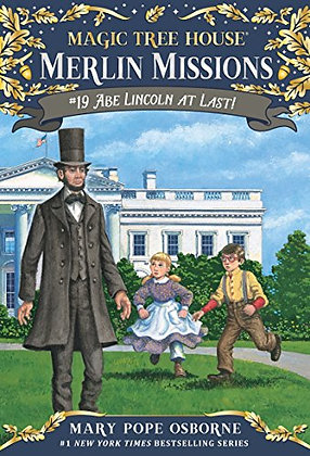 Abe Lincoln at Last! (Magic Tree House Merlin Mission)