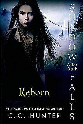 Reborn (Shadow Falls: After Dark, 1)