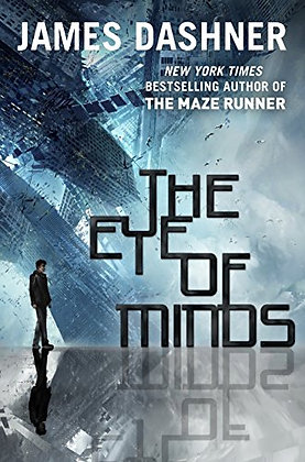 SIGNED COPY - The Eye Of Minds (The Mortality Doctrine, Book One)