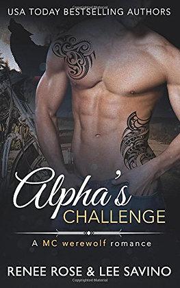 Alpha's Challenge: An Mc Werewolf Romance (Bad Boy Alphas) (Volume 4)