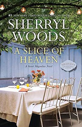 A Slice Of Heaven (A Sweet Magnolias Novel, 2)