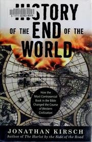 A History Of The End Of The World: How The Most Controversial Book In The Bible