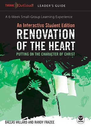 Renovation Of The Heart: An Interactive Student Edition: Putting On The Characte
