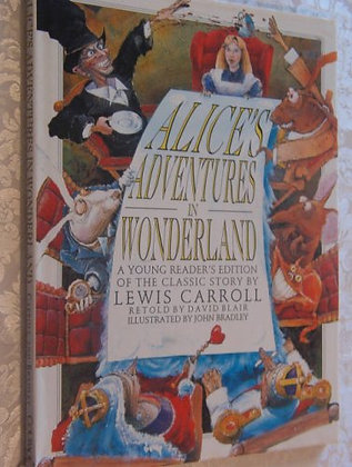 Alice'S Adventure In Wonderland: A Young Reader'S Edition Of The Classic Story B