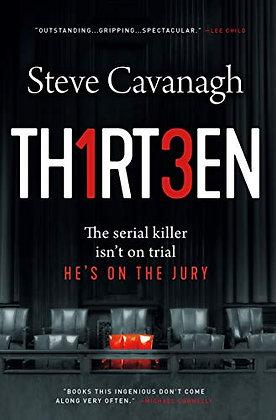 Thirteen: The Serial Killer Isn'T On Trial. He's On The Jury. (Eddie Flynn, 3)