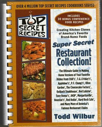 Top Secret Recipes: (Creating kitchen clones of America's favorite brand-name fo