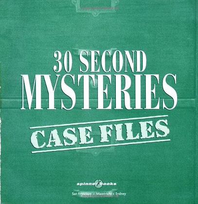30 Second Mysteries: Case Files: Filled with wacky whodunits and merciless mind-