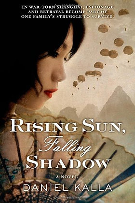 Rising Sun, Falling Shadow: A Novel (Shanghai Series)