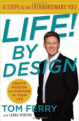 SIGNED COPY - Life! By Design: 6 Steps To An Extraordinary You