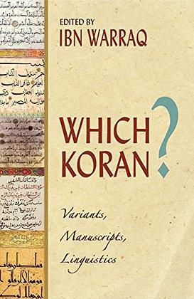 Which Koran?: Variants, Manuscripts, Linguistics