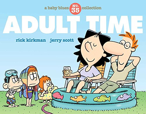 Adult Time: A Baby Blues Collection