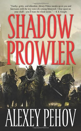 Shadow Prowler (The Chronicles Of Siala)