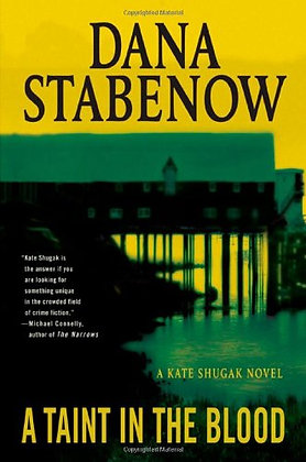 A Taint In The Blood: A Kate Shugak Novel (Kate Shugak Mysteries)