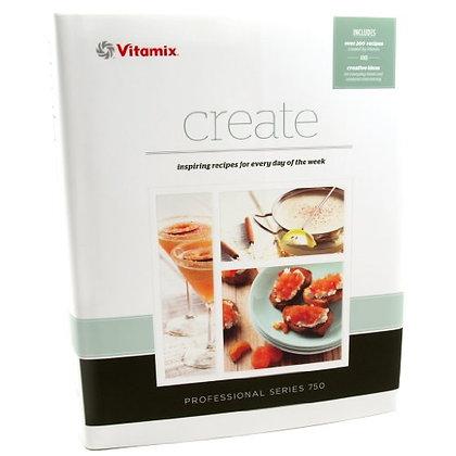 """Vitamix """"Create"""" Recipe Book"""