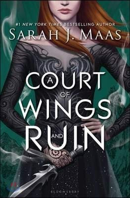 A Court of Wings and Ruin Print 2017 (A Court of Thorns and Roses, 3)
