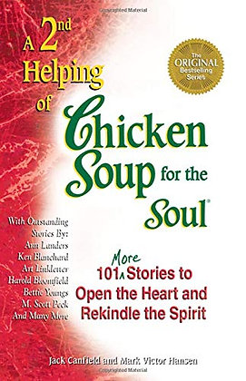 A 2nd Helping of Chicken Soup for the Soul: 101 More Stories to Open the Heart a