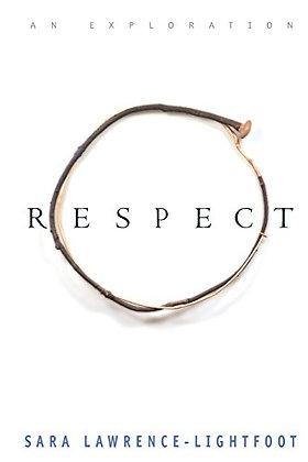 Respect: An Exploration