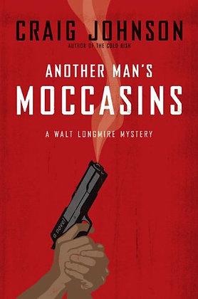 Another Man'S Moccasins: A Walt Longmire Mystery (Walt Longmire My